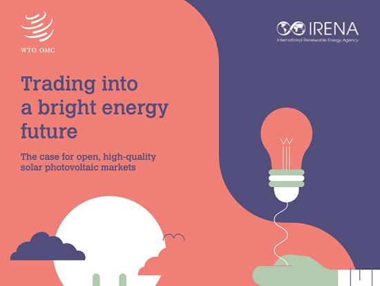 IRENA:太阳能光伏国际贸易呈双向性 前10大出口国也是重要的进口国